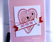 Valentine's Card- Stampin' Up Just For You