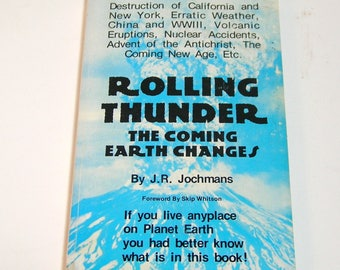 Rolling Thunder, The Coming Earth Changes by J. R. Jochmans, Vintage Book
