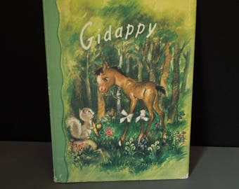 Gidappy Vintage Children's Book - 1947 Horse Story - Hard Cover Dust Jacket - Author Elsie Church - Color Illustrations
