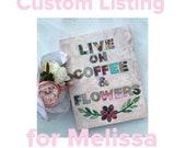 Custom Listing for Melissa