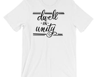 Dwell in Unity Super Soft Short-Sleeve Unisex T-Shirt