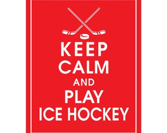 Keep Calm and play ICE HOCKEY (D -STICKS & Puck) - Art Print (Featured in Sweet Cherries) Keep Calm Art Prints and Posters
