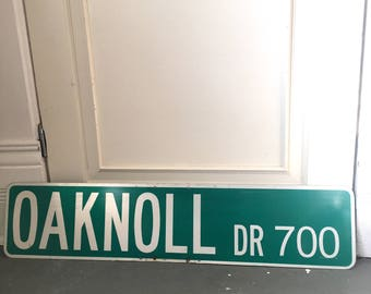 Old Metal Street Sign - Oaknoll Dr