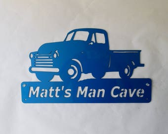 Man Cave / Chevy truck / Personalized Metal Sign / Chevrolet / Pick-up / Garage Sign / Custom Colors / metal Art / wall decor / home decor