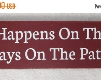 25% OFF TODAY What Happens On The Patio Stays On The Patio Wood Funny Sign Patio Sign You Pick Colors