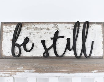 Be Still Words Wood Cut Wall Art Sign Decor
