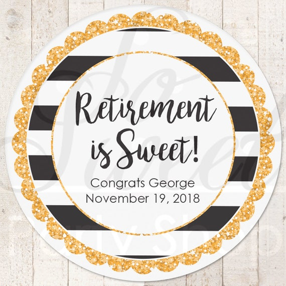 retirement favors stickers retirement party gold retirement is