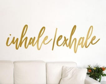 Yoga Wall Art Decal, Inhale Exhale Decor, Gold Inspirational Boho Font Vinyl Wall Decal (01711bN)