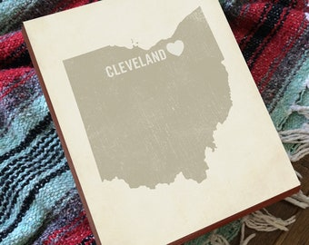 Cleveland Print - Cleveland Art on Wood - Cleveland Ohio Wall Art - Cleveland Decor - Cleveland Gifts - State Wall Art - State Signs