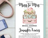 Travel Themed Wanderlust Luggage From Miss to Mrs Traveller Let the Adventure Begin Printable Bridal Shower Party Invitation