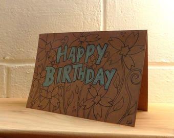 Birthday Card, Greetings Cardwith flowers , Original Hand Drawn Card