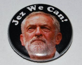 Jez We Can! Button Badge 25mm / 1 inch Jeremy Corbyn Labour Party