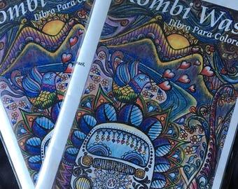 Kombi Wasi Coloring Book, Adventures through the Americas in a VW Bus, Vanlife