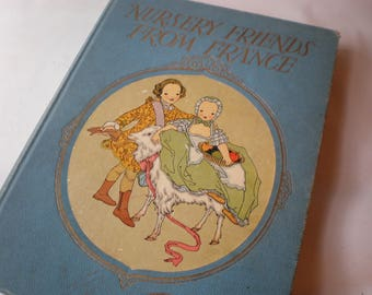 Nursery Friends From France Beautiful Old Illustrated  Vintage Book