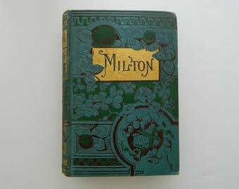 The Poetical Works of John Milton. Rare illustrated edition from 1884. Victorian Library. Fine Binding.