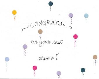 Last Chemo Card, Congrats on Last Chemo, Cancer Card, Support Card, Compassion Card, Congrats on Last Treatment Card Encouragement Card
