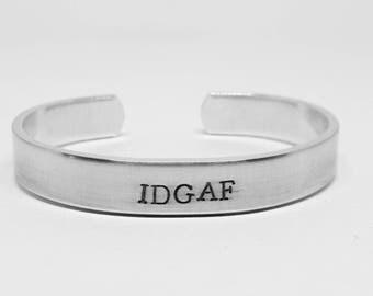 IDGAF:mature, sarcastic, snarky aluminum cuff bracelet