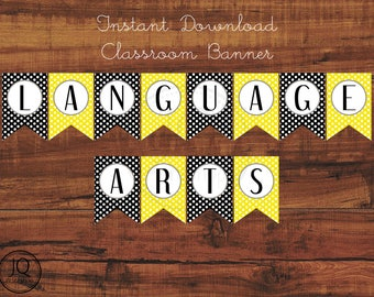Printable, Instant Download, Language Arts Classroom Banner, Bulletin Board Idea, Black and Yellow Class Theme
