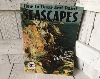 Vintage book How to Draw and Paint Seascapes Walter Foster art instruction 1950s- free shipping US