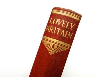 Vintage Mid Century Hardback Book - Lovely Britain