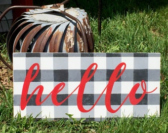 Hello Buffalo Checks,  Buffalo Check Hand Painted Sign, Farmhouse style