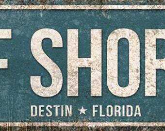 "Gulf Shore Dr // Destin, Florida  // Metal Sign // 5.5"" x 22"""
