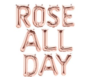 "ROSE ALL DAY Letter Balloons Rose Gold Set of 10 Balloons 13.5"" Air Fill only Rose All Day Wine Decor"