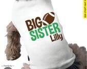 Dog Big Sister Shirt - Football Big Sister Dog Shirt - Football Birthday Shirt - Pregnancy Announcement Shirt - Baby Announcement Shirt