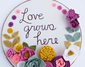 Embroidery Hoop Art. Love Grows Here. Felt Flower Wall Art. Family Sign. Rustic Wall Decor. Felt Wall Hanging. Gift for Women. Gift for Mom