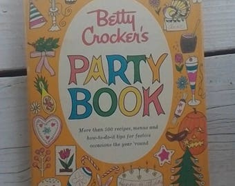 Vintage PARTY Book cookbook Betty Crocker's  ~ First Edition ~ First printing ~ 1960