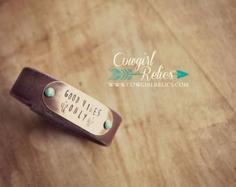 Western Leather Cuff-Good Vibes Only, Brass, Cactus, Turquoise