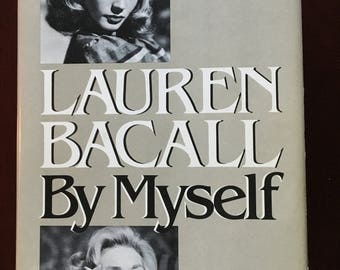 Autographed by Lauren Bacall, Autobiography, By Myself.