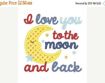 25% OFF I love you to the moon and back Applique Embroidery Design - Instant Download