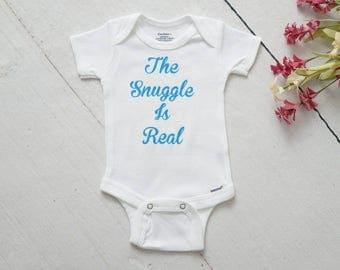 Funny Baby Onesie®, The Snuggle is Real Onesie, Take Home Outfit, Newborn Onesie, Baby Shower Gift, Baby Snuggle Onesie, Coming Home Outfit