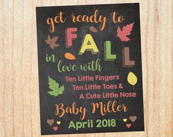 Fall Pregnancy Announcement Sign PRINTABLE Autumn new baby chalkboard poster get ready to fall in love