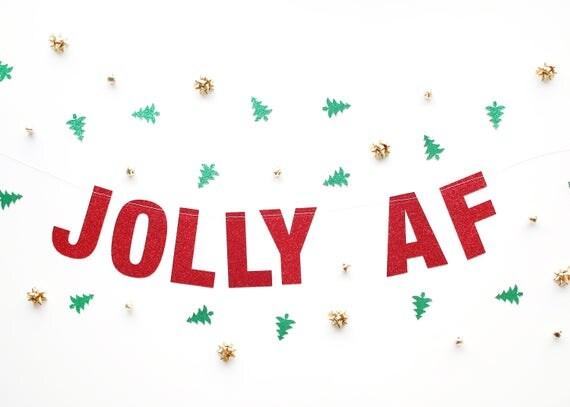 JOLLY AF Glitter Banner