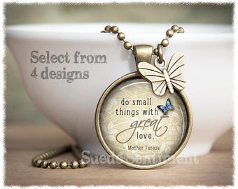 Do Small Things With Great Love • Inspirational Necklace • Mother Teresa Pendant • Inspirational Gifts For Her