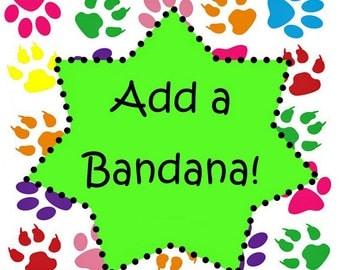 FREE SHIPPING - Add a Double Sided Dog Bandana / Tie On Bandana / Bandana - Choose Your Own Fabric