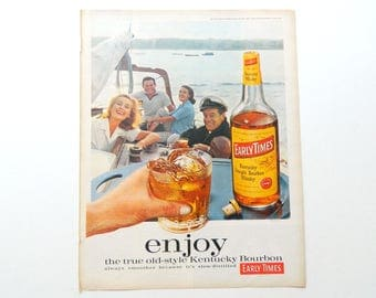 Enjoy - Early Times Kentucky Bourbon Ad - Vintage Magazine Advertising With Boating Theme