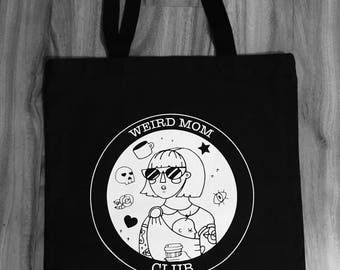 Black Canvas Tote Bag with Weird Mom Club design. 15x15 inches.