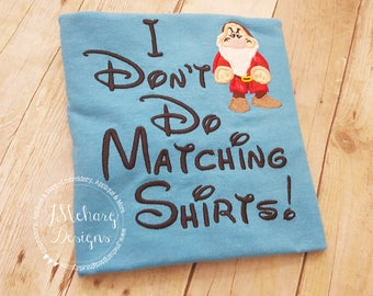 Grumpy I Don't Do Matching Shirts Custom Embroidered Disney Inspired Vacation Shirts for the Family! 809 heather sapphire