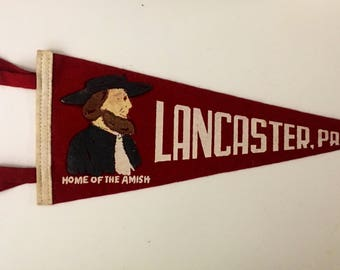 """Vintage Lancaster, Pensylvania """"Home of the Amish"""" Pennant"""