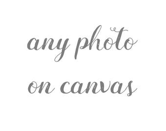 Print any photo as a canvas wrap