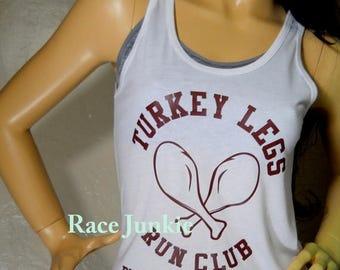 Christmas in July Sale Turkey Legs Run Club/ Turkey Trot Tank or T shirt/Family Turney Trot/ Thanksgiving Run/Holiday Run/Turkey Legs Shirt/