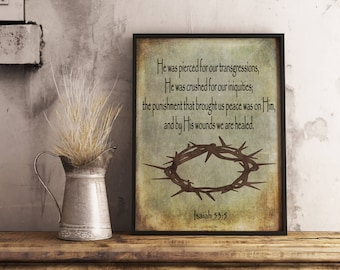 By His wounds we are healed, Isaiah 53:5 Printable art digital print Bible verse art Scripture Christian wall art inspirational quote, crown