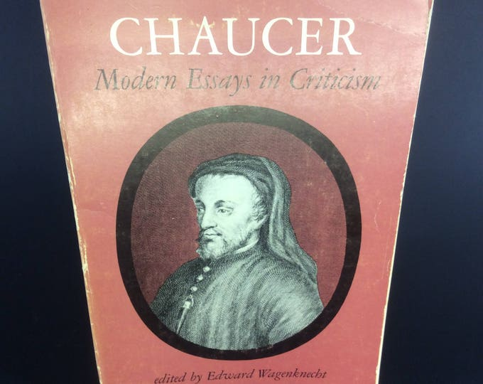 Vintage book, Chaucer Modern Essays in Criticism from 1963, vintage soft cover Chaucer by Edward Wagenknecht,