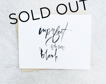 Imperfect Is The New Black Card