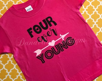 Girl's 4th Birthday Shirt Four Ever Young Forever Young Birthday Girl Toddler Girl's Birthday Pink Shirt Glitter