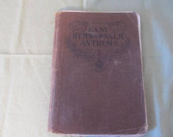 Hymn and Psalm Anthems Song Book; 1912; Paper ephemera