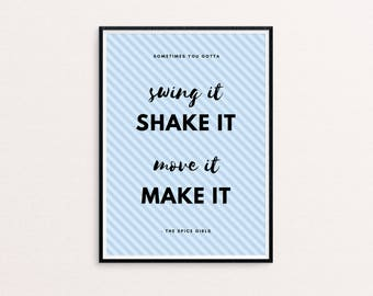 A4 Print, Motivational Print, Spice Girls Quote, 90's Lyrics, Inspirational Wall Art, 90's Party, Print Wall Art, Desk Inspiration, Wall Art